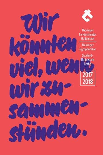Spielzeitheft 2017-18 / Theater Rudolstadt