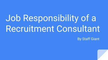 Job responsibility of a Recruitment Consultant - Staffgiant
