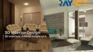 3D Interior Design,A Deep Insight of It