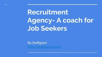 Recruitment Agency in London- A coach for Job Seekers