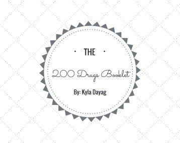 Kyla Dayag's 200 Drugs Booklet