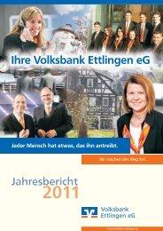 Jahresbericht 2011 - Volksbank Ettlingen eG
