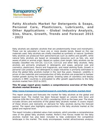 Fatty Alcohols Market - Global Industry Analysis, Size, Share, Growth, Trends and Forecast 2015 - 2023