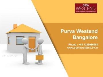 Purva Westend in Bangalore By Purvankara Group