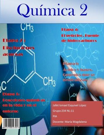 PIA quimica Jafet Ismael Esquivel López NL. 11  GPO 234 Preparatoria No. 7