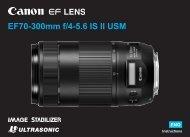 Canon EF 70-300mm f/4-5.6 IS II USM - EF 70-300mm f/4-5.6 IS II USM Instruction Manual
