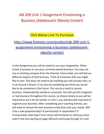 AB 209 Unit 1 Assignment Envisioning a Business (Adolescent Obesity Center)