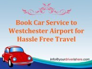 Book Car Service to Westchester Airport for Hassle Free Travel