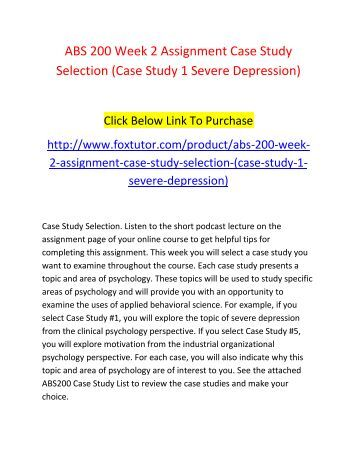 case study #1 clinical psychology severe depression Robert baralcounselingcase study– depression4/02/2004 adpage 1 case study: depression presenting with severe depression.