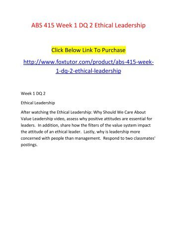 ABS 415 Week 1 DQ 2 Ethical Leadership