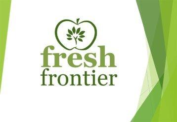 Fresh Frontier 2017 Range