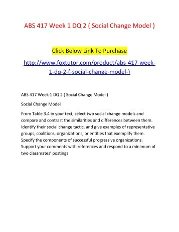 ABS 417 Week 1 DQ 2 ( Social Change Model )