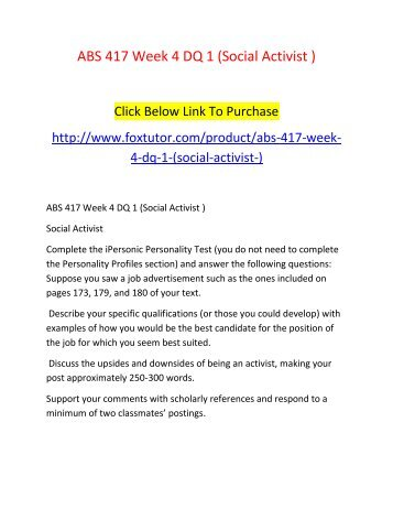 ABS 417 Week 4 DQ 1 (Social Activist )