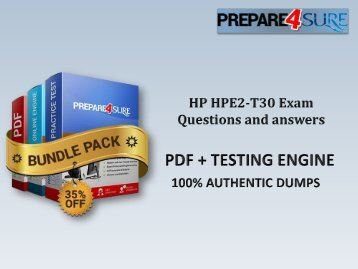 The Best Way To Pass HPE2-T30 Exam with Real HPE2-T30 PDF Dumps - Get Valid HPE2-T30 Braindumps