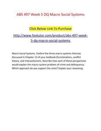 ABS 497 Week 5 DQ Macro Social Systems