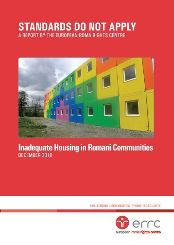 Standards Do Not Apply: Inadequate - European Roma Rights Centre