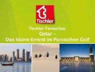Tischler Favourites Qatar
