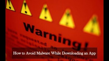 How to Avoid Malware While Downloading an App