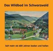 Das Wildbad im Schwarzwald Buchinfo