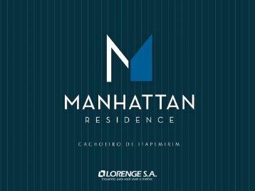 Manhattan Residence - Treinamento