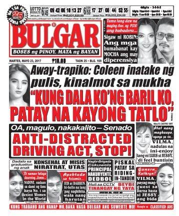May 23, 2017 BULGAR: BOSES NG PINOY, MATA NG BAYAN