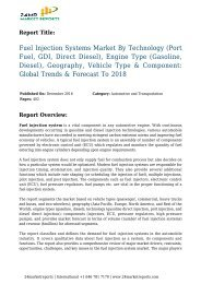 fuel-injection-systems-market-by-technology-port-fuel-gdi-direct-diesel-engine-type-gasoline-diesel-geography-vehicle-type-26-component-global-trends-26-forecast-to-2018-24marketreports