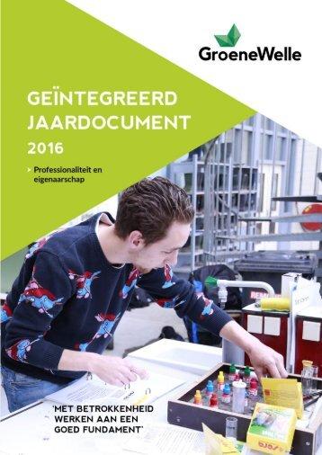 Geïntegreerd jaardocument 2016 Groene Welle | Professionaliteit en eigenaarschap