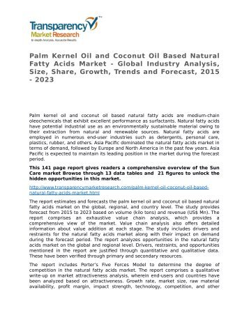 Palm Kernel Oil and Coconut Oil Based Natural Fatty Acids Market Global Industry Analysis, Key Vendors, Opportunity & Forecast 2015 to 2023