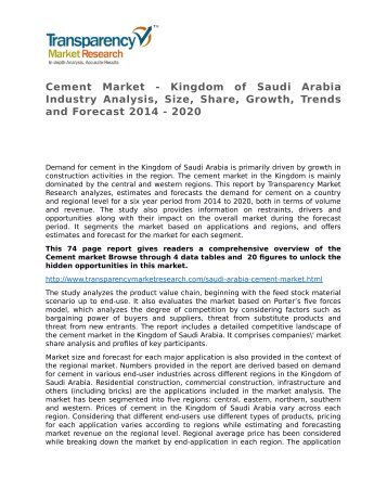 Cement Market - Kingdom of Saudi Arabia Industry Analysis, Size, Share, Growth, Trends and Forecast 2014 - 2020