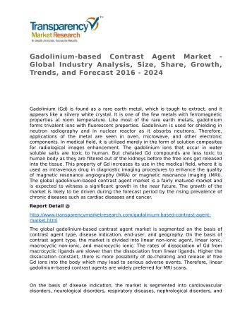 Gadolinium-based Contrast Agent Market - Global Industry Analysis, Size, Share, Growth, Trends, and Forecast 2016 - 2024