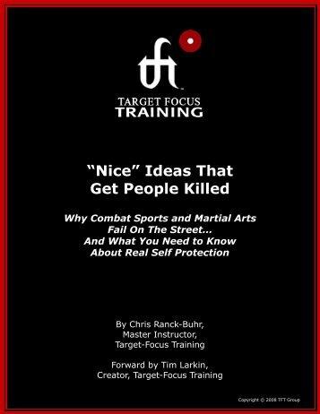 """Nice"" Ideas That Get People Killed - Target Focus Training"