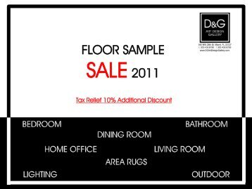 Floor sample sale 2011 - D & G Art Design Gallery