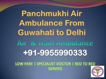 Low Fare Air Ambulance Service from Guwahati, Assam to New Delhi