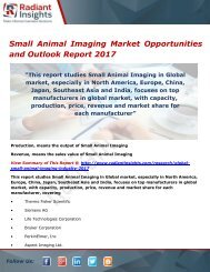 Small Animal Imaging Market Size, Share, Growth, Trends, Analysis and Forecasts, Opportunities and Outlook 2017