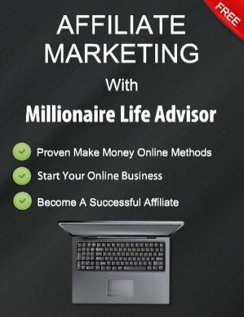 Affiliate Marketing with Millionaire Life Advisor