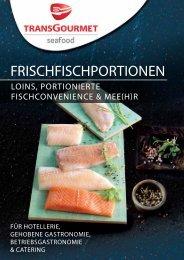 Transgourmet Seafood Frischfischportionen - 2016_tg_seafood_fischportionen.pdf