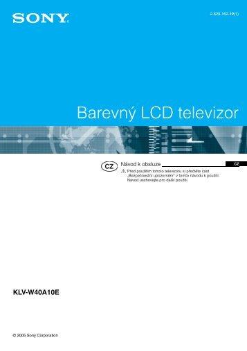 Sony KLV-W40A10E - KLV-W40A10E Consignes d'utilisation Tchèque