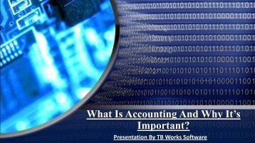 What is Accounting And Why Its Important