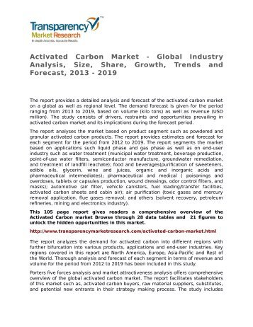 Activated Carbon Market - Global Industry Analysis, Size, Share, Growth, Trends and Forecast, 2013 - 2019