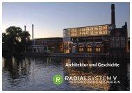 Architektur und Geschichte - Radialsystem V