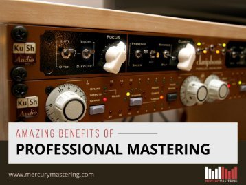 Benefits of Professional Audio Mastering Services