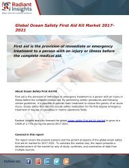 Global Ocean Safety First Aid Kit Market and Forecast Report to 2021:Radiant Insights, Inc