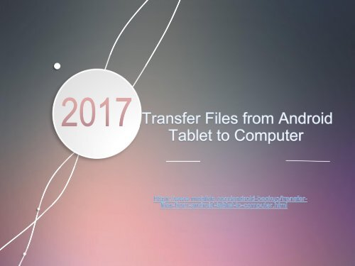 Transfer Files from Android Tablet to Computer