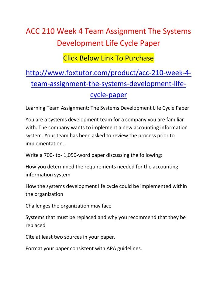 acc 210 systems development life cycle paper Assignment internal controls paper acc 210 week 4 dq 1 acc 210 week 4 dq 2 acc 210 week 4 team assignment the systems development life cycle paper acc 210.