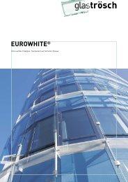 EUROWHITE® - Glas Trösch Beratungs-GmbH