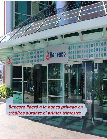 Juan Carlos Escotet-Banesco lideró a la banca privada en créditos durante el primer trimestre