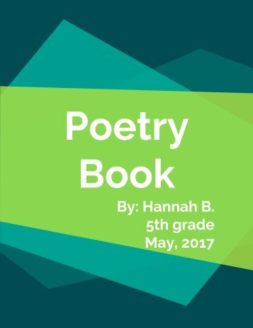 Copy of Poetry Book 2017 Hannah B (1)