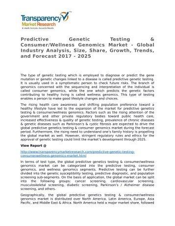 Predictive Genetic Testing & Consumer/Wellness Genomics 2017 Market – Opportunities, Challenges, and Strategies & Forecasts 2025