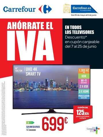 Catálogo Carrefour, AHORRATE EL IVA del 25 de Mayo al 6 de Junio 2017