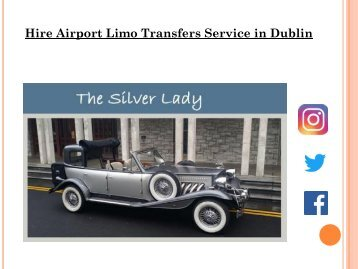Hire Airport Limo Transfers Service in Dublin